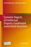 Economic Impacts of Intellectual Property-Conditioned Government Incentives (eBook, PDF)