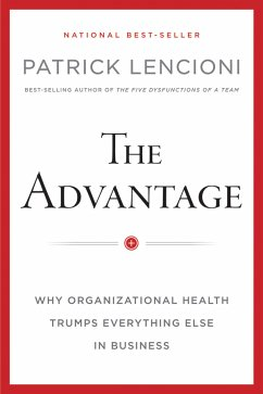 The Advantage (eBook, ePUB) - Lencioni, Patrick M.
