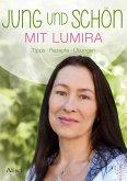 Jung und schön mit Lumira (eBook, ePUB)
