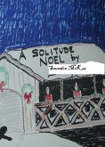 A Solitude Noel (eBook, ePUB)
