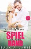 Spiel um deine Hand / Baseball Love Bd.3 (eBook, ePUB)