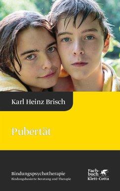 Pubertät - Brisch, Karl Heinz