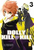 Dolly Kill Kill Bd.3