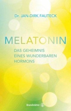 Melatonin - Fauteck, Jan-Dirk