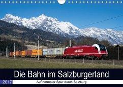 9783665565763 - Radner, Martin: Die Bahn im SalzburgerlandAT-Version (Wandkalender 2017 DIN A4 quer) - Buch