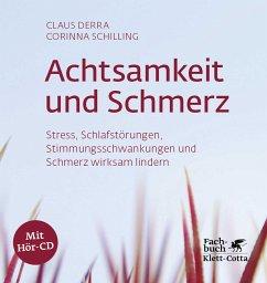 Achtsamkeit und Schmerz - Derra, Claus;Schilling, Corinna