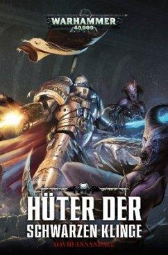 Warhammer 40.000 - Hüter der schwarzen Klinge - Annandale, David