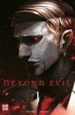 Beyond Evil Bd.1