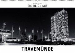9783665565510 - Lambrecht, Markus W.: Ein Blick auf Travemünde (Wandkalender 2017 DIN A2 quer) - Buch