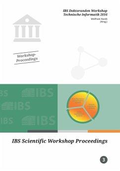 IBS Doktoranden Workshop Technische Informatik 2016