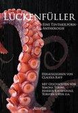 Lückenfüller - eine Tentakelporn-Anthologie (eBook, ePUB)