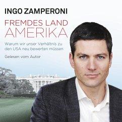 Fremdes Land Amerika (MP3-Download) - Zamperoni, Ingo