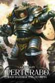 Perturabo - Der Tyrann von Olympia / The Horus Heresy - Primarchs Bd.4