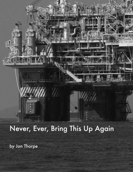 Never, Ever, Bring This Up Again (eBook, ePUB)