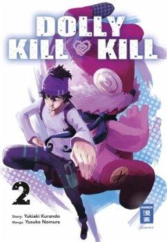 Dolly Kill Kill Bd.2 - Nomura, Yuusuke; Kurando, Yukiaki