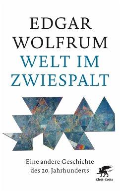 Welt im Zwiespalt - Wolfrum, Edgar