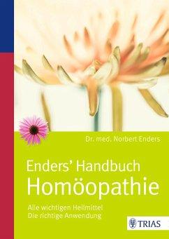 Enders' Handbuch Homöopathie - Enders, Norbert