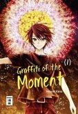 Graffiti of the Moment Bd.1