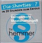 Shorties Box 7. Europarecht, Staatshaftungsrecht