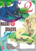 Mauri und der Drache Bd.2