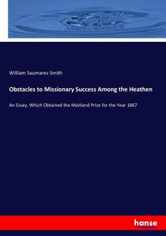 Obstacles to Missionary Success Among the Heathen