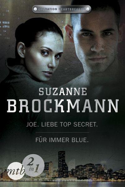 Joe - Liebe Top Secret & Für immer - Blue / Operation Heartbreaker Bd.1+2 (eBook, ePUB)