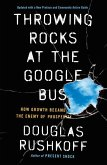 Throwing Rocks at the Google Bus
