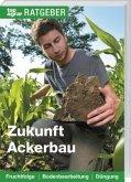 Zukunft Ackerbau