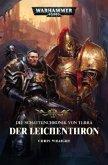 Der Leichenthron / Warhammer 40.000 - Die Schattenchronik von Terra Bd.1