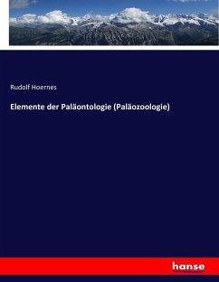 Elemente der Paläontologie (Paläozoologie)