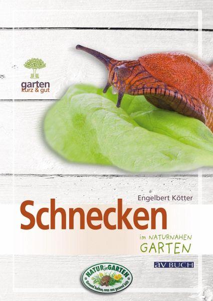 Schnecken (eBook, EPUB). Im Naturnahen Garten