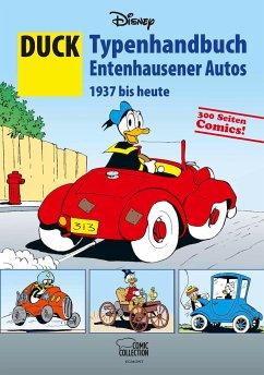DUCK - Typenhandbuch Entenhausener Autos 1937 bis heute - Disney, Walt