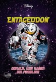 Entaggedon - Donald, wir haben ein Problem / Disney Enthologien Bd.34