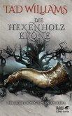 Die Hexenholzkrone 1 / Der letzte König von Osten Ard Bd.1