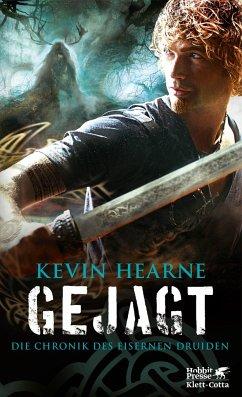 Gejagt / Die Chronik des Eisernen Druiden Bd.6 - Hearne, Kevin