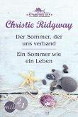 Der Sommer, der uns verband & Ein Sommer wie ein Leben / Strandhaus Nr. 9 Trilogie Bd.1+2 (eBook, ePUB)