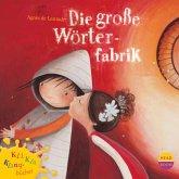 Die große Wörterfabrik - Kli-Kla-Klangbücher (MP3-Download)