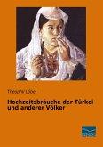 Hochzeitsbräuche der Türkei und anderer Völker