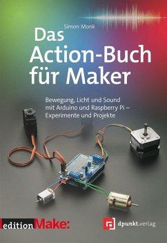 Das Action-Buch für Maker (eBook, PDF) - Monk, Simon