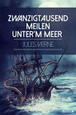 Zwanzigtausend Meilen unter'm Meer (eBook, ePUB)
