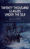 Twenty Thousand Leagues Under the Sea (eBook, ePUB)