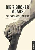 Die 7 Bücher Moahs (eBook, ePUB)