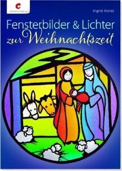 Fensterbilder & Lichter zur Weihnachtszeit (Mängelexemplar)