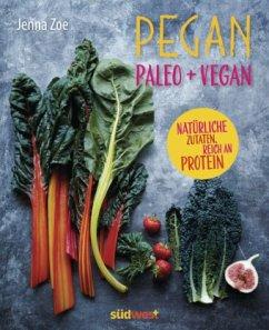 Pegan. Paleo + Vegan (Mängelexemplar) - Zoe, Jenna