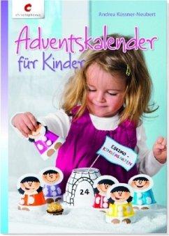 Adventskalender für Kinder (Mängelexemplar) - Küssner-Neubert, Andrea