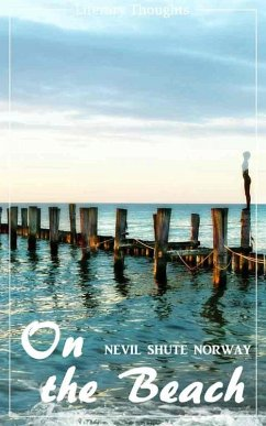 On the Beach (Nevil Shute Norway) (Literary Thoughts Edition) (eBook, ePUB) - Shute Norway, Nevil