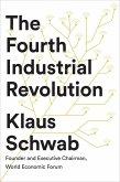 The Fourth Industrial Revolution (eBook, ePUB)