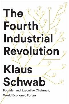 The Fourth Industrial Revolution (eBook, ePUB) - Schwab, Klaus
