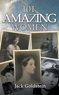 101 Amazing Women - Goldstein, Jack