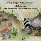 Naterra - Die Geschichte von Fuchs und Dachs